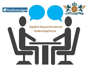 Interview-Tischkreissägetest-und-Sägeblatt-Shop